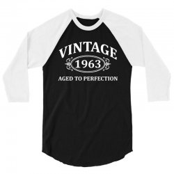 Vintage 1963 Aged to Perfection 3/4 Sleeve Shirt   Artistshot