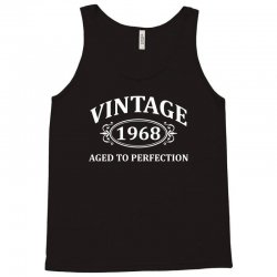 Vintage 1968 Aged to Perfection Tank Top   Artistshot