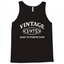 Vintage 1975 Aged to Perfection Tank Top | Artistshot