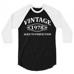 Vintage 1978 Aged to Perfection 3/4 Sleeve Shirt | Artistshot