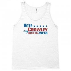 Vote Crowley - King Of Hell Tank Top | Artistshot