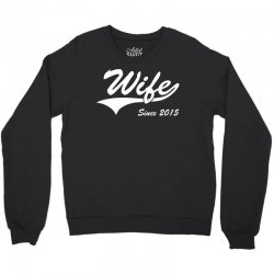 Wife Since 2015 Crewneck Sweatshirt | Artistshot