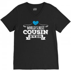 Worlds Best Cousin Ever V-Neck Tee | Artistshot