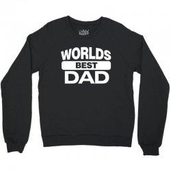 World's Best Dad Ever Crewneck Sweatshirt   Artistshot