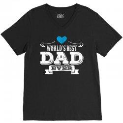 World's Best Dad Ever V-Neck Tee | Artistshot