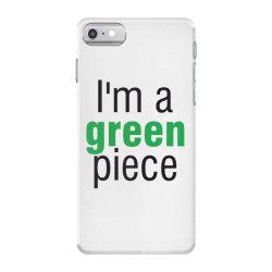 I'm a green piece iPhone 7 Case | Artistshot