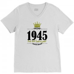 vintage 1945 and still looking good V-Neck Tee | Artistshot