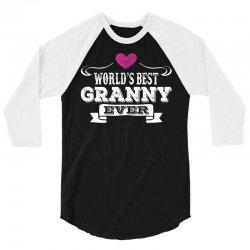 World's Best Granny Ever 3/4 Sleeve Shirt | Artistshot
