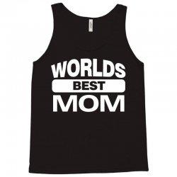 World's Best Mom Ever Tank Top   Artistshot