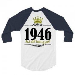 vintage 1946 and still looking good 3/4 Sleeve Shirt | Artistshot