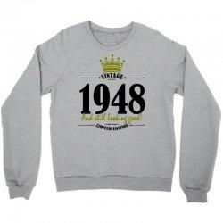 vintage 1948 and still looking good Crewneck Sweatshirt | Artistshot