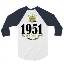 vintage 1951 and still looking good 3/4 Sleeve Shirt | Artistshot