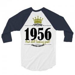 vintage 1956 and still looking good 3/4 Sleeve Shirt | Artistshot