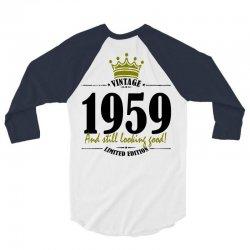 vintage 1959 and still looking good 3/4 Sleeve Shirt   Artistshot