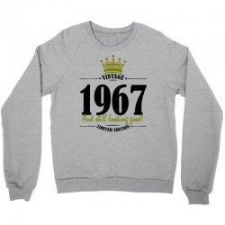 vintage 1967 and still looking good Crewneck Sweatshirt | Artistshot