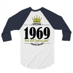 vintage 1969 and still looking good 3/4 Sleeve Shirt | Artistshot