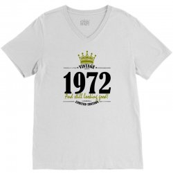 vintage 1972 and still looking good V-Neck Tee | Artistshot