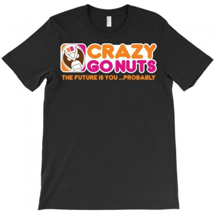 Crazy Go Nuts Coffee T-shirt Designed By B4en1