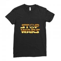 Stop war Ladies Fitted T-Shirt   Artistshot