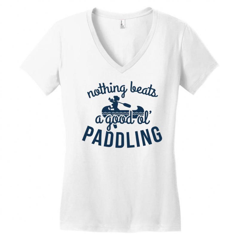 Nothing Beats A Good Ole Paddling Women's V-neck T-shirt | Artistshot