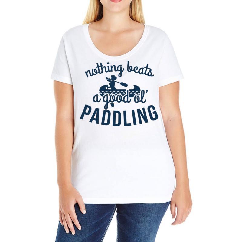 Nothing Beats A Good Ole Paddling Ladies Curvy T-shirt | Artistshot