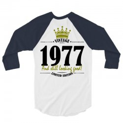 vintage 1977 and still looking good 3/4 Sleeve Shirt | Artistshot