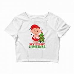 My First Christmas 2019 Crop Top | Artistshot