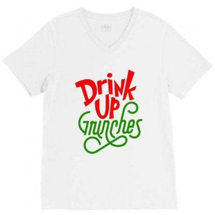 Drink Up Grinches V-neck Tee Designed By Tiococacola