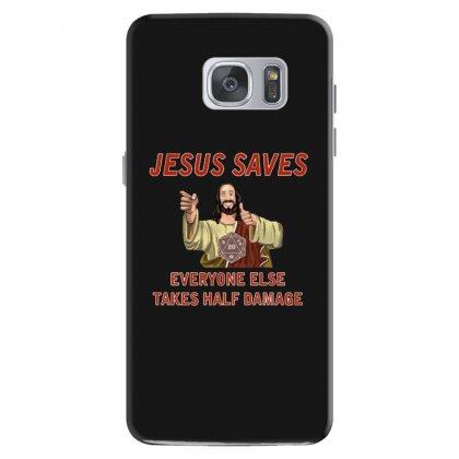 Jesus Saves Everyone Else Takes Half Damage Samsung Galaxy S7 Case Designed By Meganphoebe