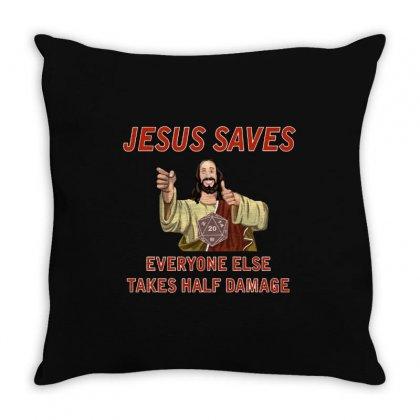 Jesus Saves Everyone Else Takes Half Damage Throw Pillow Designed By Meganphoebe
