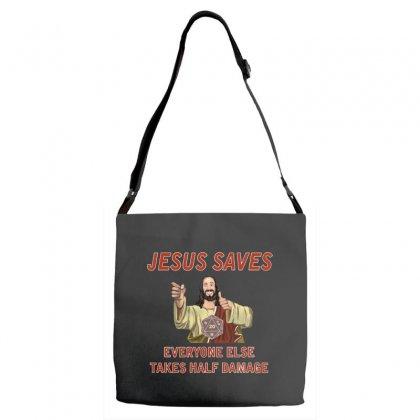 Jesus Saves Everyone Else Takes Half Damage Adjustable Strap Totes Designed By Meganphoebe