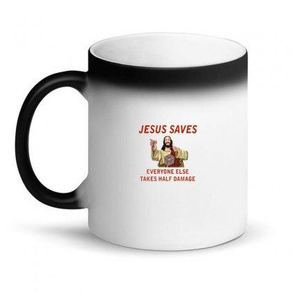 Jesus Saves Everyone Else Takes Half Damage Magic Mug Designed By Meganphoebe