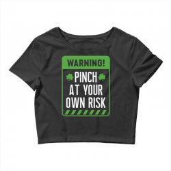 pinch at your own risk warning Crop Top | Artistshot