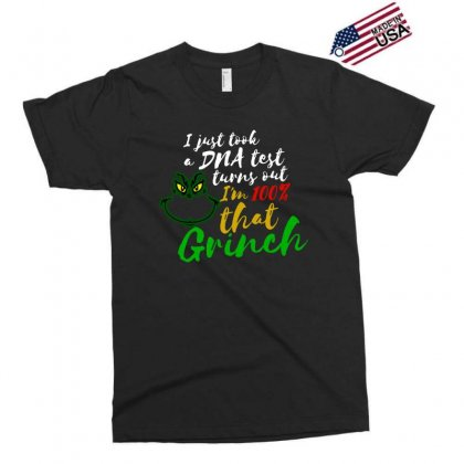 I Just Took A Dna Test Turns Out I'm 100% That Grinch Exclusive T-shirt Designed By Meganphoebe