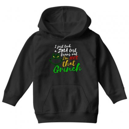 I Just Took A Dna Test Turns Out I'm 100% That Grinch Youth Hoodie Designed By Meganphoebe