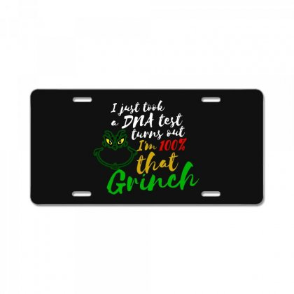 I Just Took A Dna Test Turns Out I'm 100% That Grinch License Plate Designed By Meganphoebe