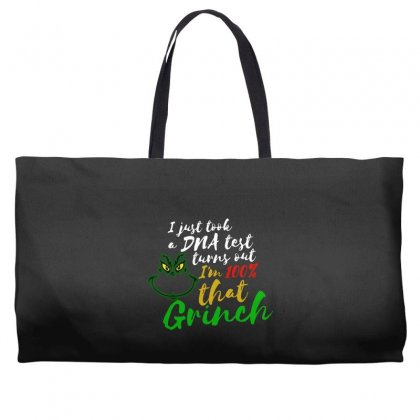 I Just Took A Dna Test Turns Out I'm 100% That Grinch Weekender Totes Designed By Meganphoebe