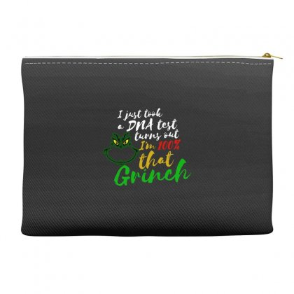 I Just Took A Dna Test Turns Out I'm 100% That Grinch Accessory Pouches Designed By Meganphoebe