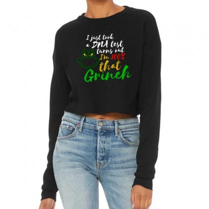 I Just Took A Dna Test Turns Out I'm 100% That Grinch Cropped Sweater Designed By Meganphoebe