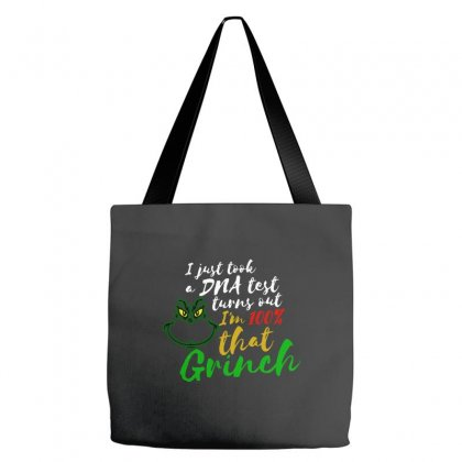 I Just Took A Dna Test Turns Out I'm 100% That Grinch Tote Bags Designed By Meganphoebe
