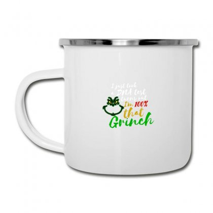I Just Took A Dna Test Turns Out I'm 100% That Grinch Camper Cup Designed By Meganphoebe
