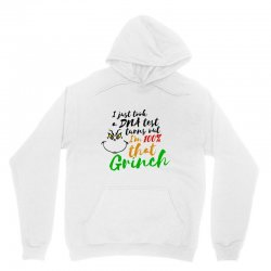 i just took a dna test turns out    i'm 100% that grinch Unisex Hoodie | Artistshot