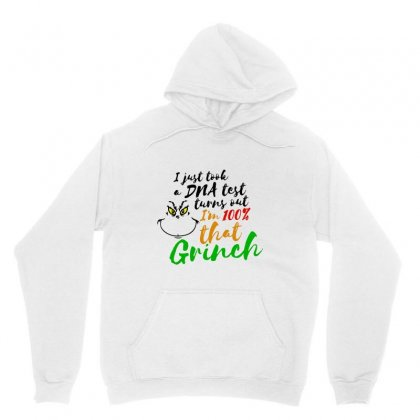 I Just Took A Dna Test Turns Out    I'm 100% That Grinch Unisex Hoodie Designed By Meganphoebe