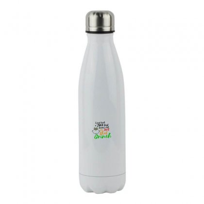 I Just Took A Dna Test Turns Out    I'm 100% That Grinch Stainless Steel Water Bottle Designed By Meganphoebe
