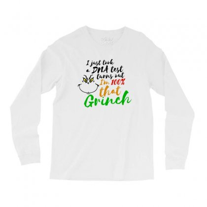 I Just Took A Dna Test Turns Out    I'm 100% That Grinch Long Sleeve Shirts Designed By Meganphoebe