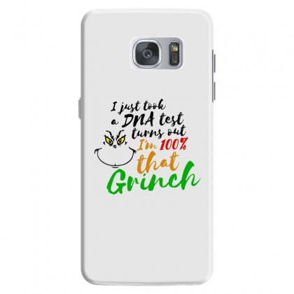 I Just Took A Dna Test Turns Out    I'm 100% That Grinch Samsung Galaxy S7 Case Designed By Meganphoebe
