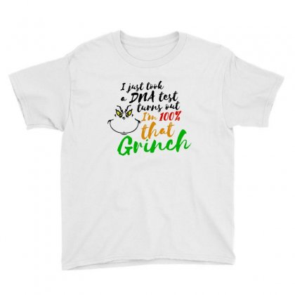 I Just Took A Dna Test Turns Out    I'm 100% That Grinch Youth Tee Designed By Meganphoebe