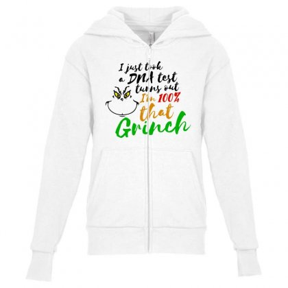 I Just Took A Dna Test Turns Out    I'm 100% That Grinch Youth Zipper Hoodie Designed By Meganphoebe