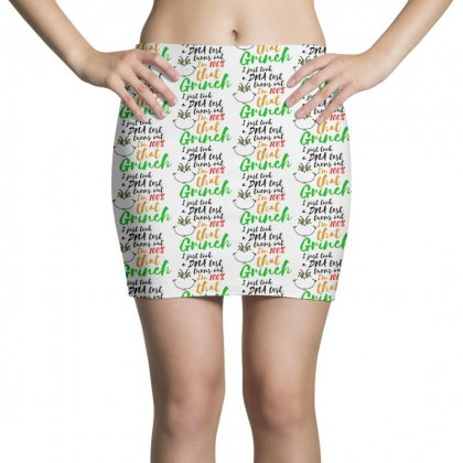 I Just Took A Dna Test Turns Out    I'm 100% That Grinch Mini Skirts Designed By Meganphoebe