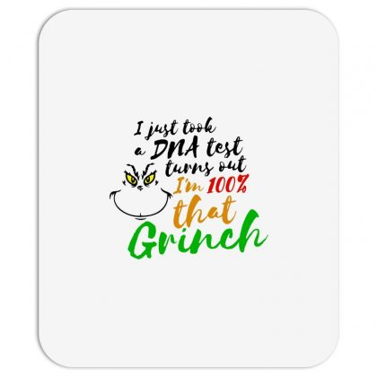 I Just Took A Dna Test Turns Out    I'm 100% That Grinch Mousepad Designed By Meganphoebe